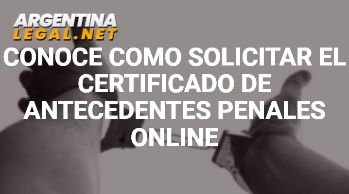 Como Solicitar El Certificado De Antecedentes Penales Online