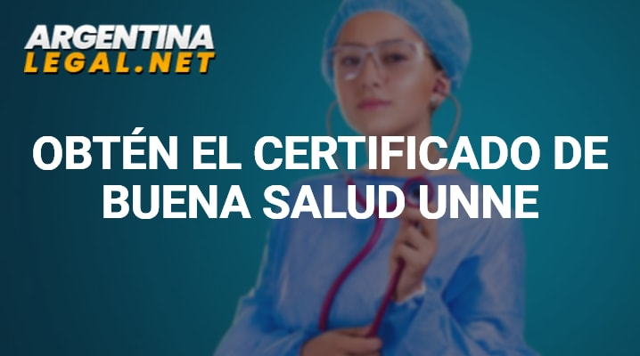Obtén El Certificado De Buena Salud UNNE