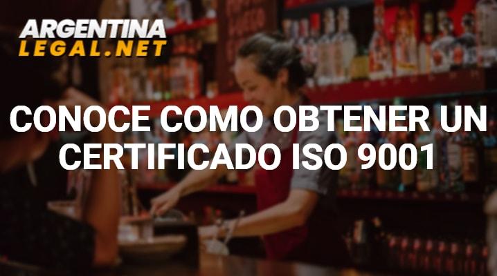 Conoce Como Obtener Un Certificado ISO 9001