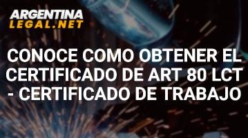 Conoce Cómo Obtener El Certificado De Art 80 LCT – Certificado De Trabajo