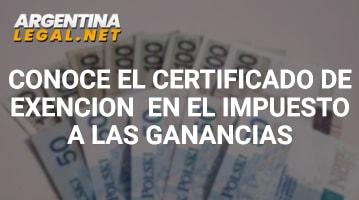 Obtén El Certificado De Exención En El Impuesto A Las Ganancias