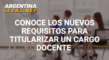 Requisitos para titularizar un cargo docente