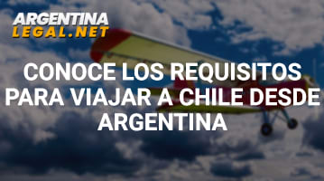 Requisitos para viajar a Chile