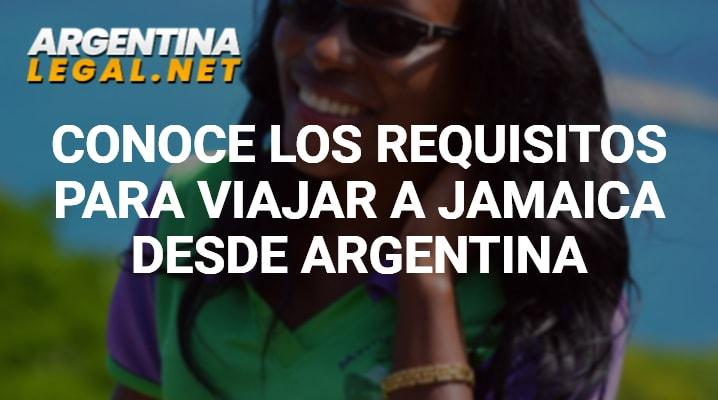 Conoce Los Requisitos Para Viajar A Jamaica Desde Argentina