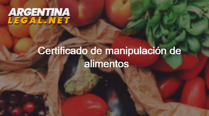 Obtén El Certificado De Manipulación De Alimentos En Argentina