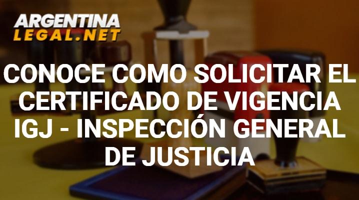 Conoce Como Solicitar El Certificado De Vigencia IGJ – Inspección General De Justicia
