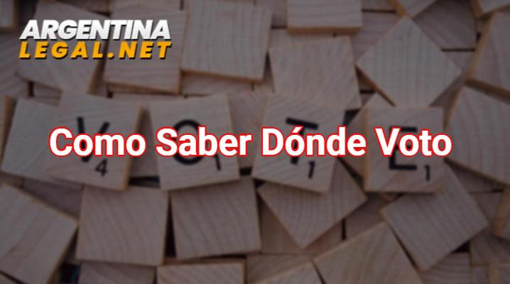 Como Saber Dónde Voto En Las Elecciones Argentinas