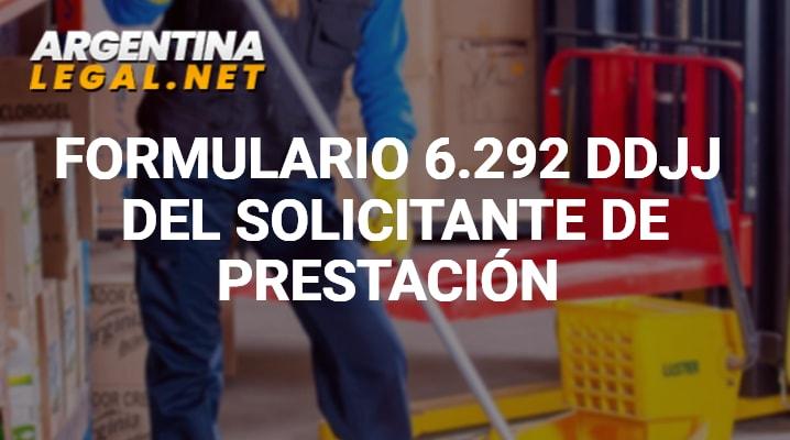 Formulario 6.292 DDJJ Del Solicitante De Prestación