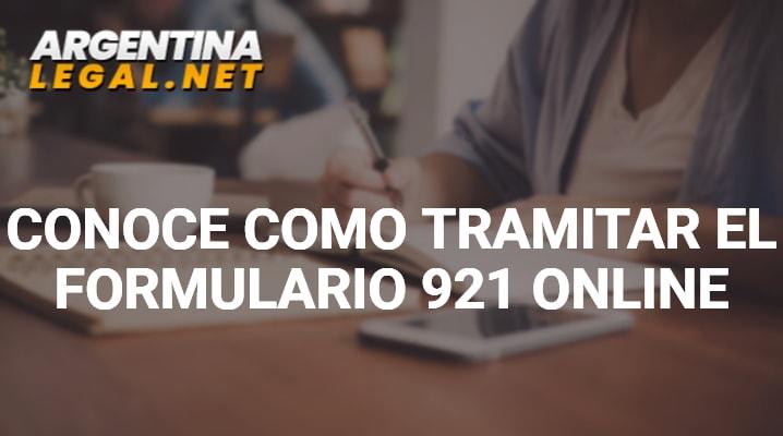 Conoce como tramitar el Formulario 921 Online