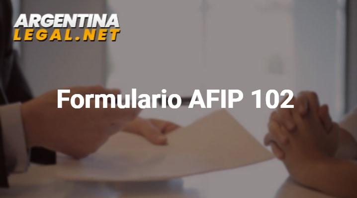 Conoce Como Tramitar El Formulario AFIP 102 De Tu Empleada Doméstica