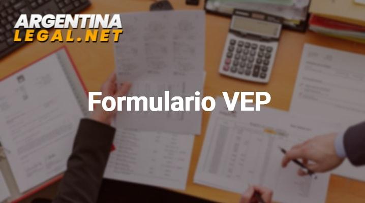 Formulario VEP: Obtener El Volante Electrónico De Pagos