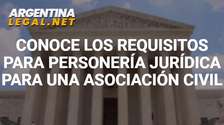 Requisitos para personería jurídica asociación civil