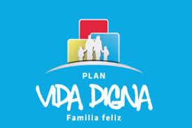 PLAN VIDA DIGNA Conoce Los Requisitos Para El Plan Vida Digna De La Provincia De Córdoba