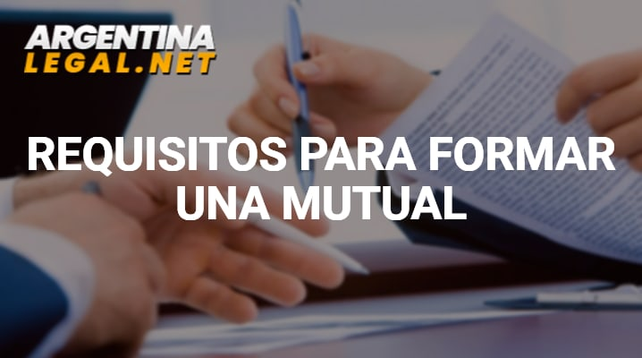 Requisitos para formar una mutual