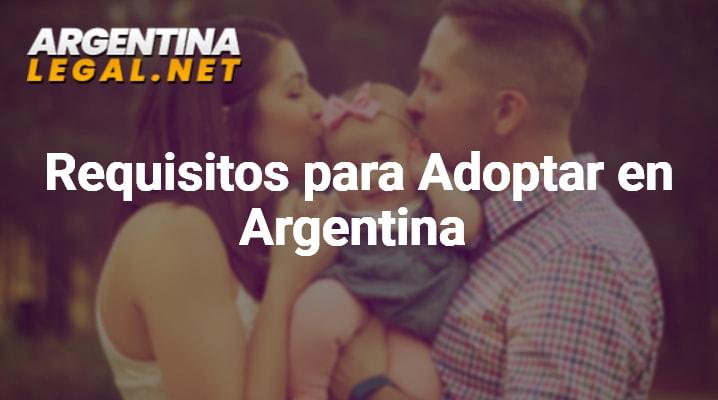 Conoce Los Requisitos Para Adoptar En Argentina