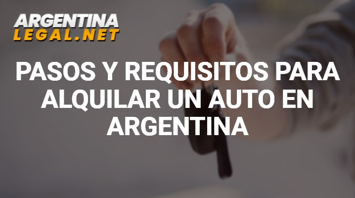 Requisitos para alquilar un auto en Argentina