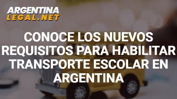 Conoce Los NUEVOS Requisitos Para Habilitar Transporte Escolar En Argentina