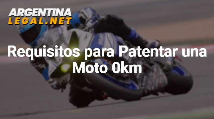 Requisitos para patentar una moto 0km