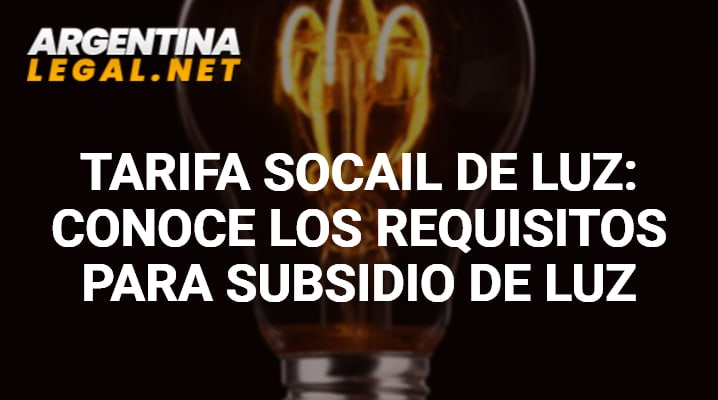 Requisitos para subsidio de luz