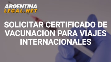 Solicitar Certificado De Vacunación Para Viajes Internacionales