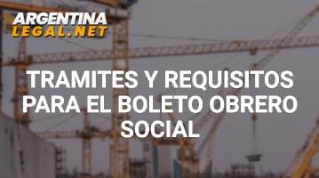 Trámites Y Requisitos Para El Boleto Obrero Social