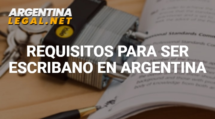 Requisitos para ser escribano