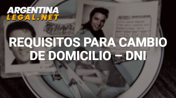 Requisitos para cambio de domicilio