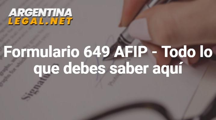 Formulario 649 AFIP