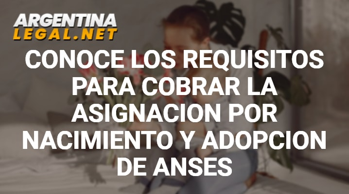 Requisitos para cobrar nacimiento