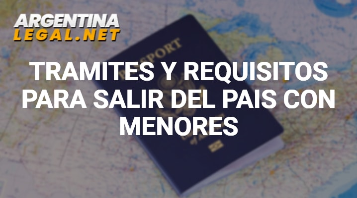 Requisitos para salir del país con menores
