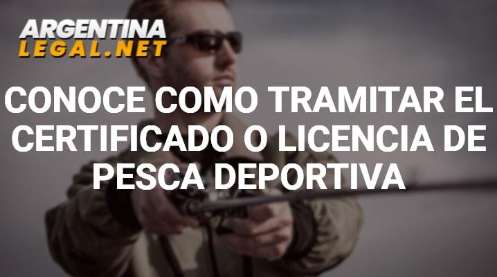 Conoce Como Tramitar El Certificado O Licencia De Pesca Deportiva