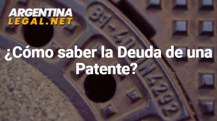 ¿Cómo Saber La Deuda De Una Patente?