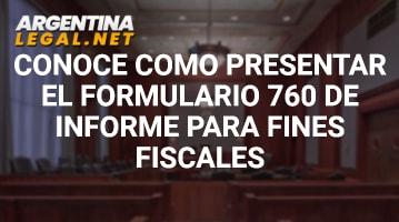 Conoce Cómo Presentar El Formulario 760 De Informe Para Fines Fiscales
