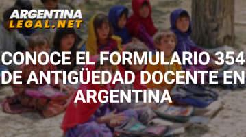 Conoce El Formulario 354 De Antigüedad Docente En Argentina