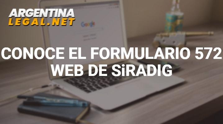 Conoce El Formulario 572 Web De SiRADIG