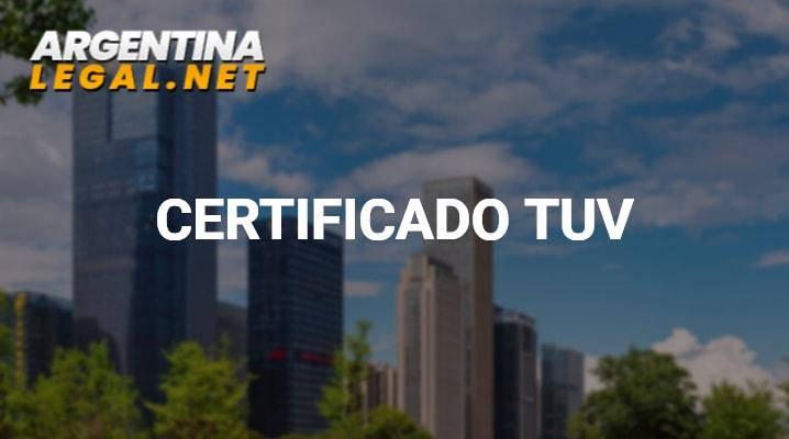 Cómo Obtener El Certificado TUV Rheinland En Argentina