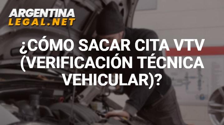 ¿Cómo Sacar Cita VTV (Verificación Técnica Vehicular)?