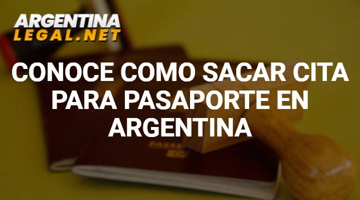Conoce Como Sacar Cita Para Pasaporte En Argentina