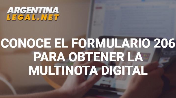 Conoce El Formulario 206 Para Obtener La Multinota Digital