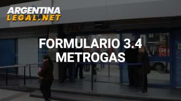 Formulario 3.4 MetroGas Para Pedido De Gas En Argentina