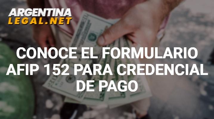 Formulario AFIP 152