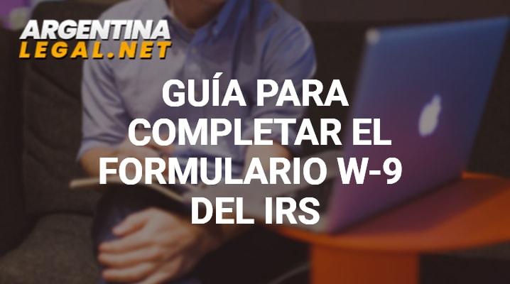 Guía Para Completar El Formulario W-9 Del IRS