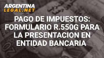 Pago De Impuestos: Formulario R.550G Para La Presentación En Entidad Bancaria